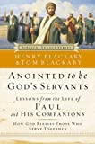 Anointed to Be God's Servants: How God Blesses Those Who Serve Together (Biblical Legacy)