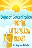 Game of Concentration: Can You Find the Little Yellow Bucket?
