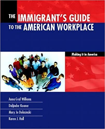 Immigrants Guide to the American Workplace: Making It In America, The by Anna Graf Williams (2002-08-09)