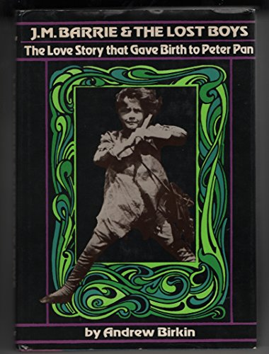 - J.M. Barrie & The Lost Boys: The Love Story that Gave Birth to Peter Pan