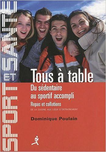 Tous à table : Du sédentaire au sportif accompli, Repas et collations