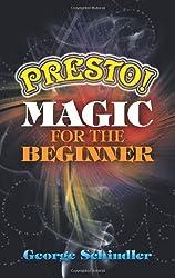 Presto! Magic for the Beginner (Dover Magic Books)