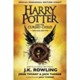 Harry Potter and the Cursed Child - Parts One and Two: The Official Script Book of the Original West End Production Special Rehearsal Edition by Generic