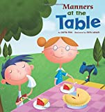 img - for Manners at the Table (Way To Be!: Manners) book / textbook / text book