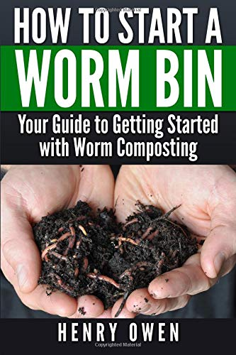How to Start a Worm Bin: Your Guide to Getting Started with Worm Composting PDF