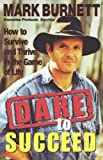 Dare to Succeed, Mark Burnett, 078686849X
