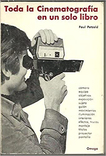 TODA LA CINEMATOGRAFIA EN UN SOLO LIBRO.: Paul. PETZOLD: Amazon.com: Books
