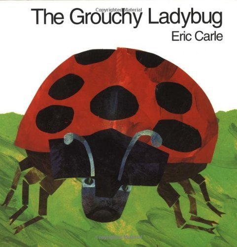Eric Carle Ladybug - The Grouchy Ladybug by Carle, Eric (unknown Edition) [Hardcover(1996)]