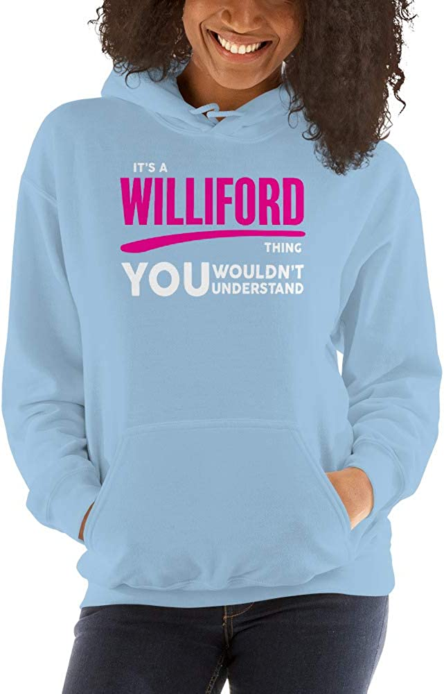 You Wouldnt Understand PF meken Its A WILLIFORD Thing