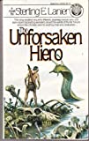img - for The Unforsaken Hiero (Hiero, Book 2) by Lanier, Sterling E.(March 12, 1984) Mass Market Paperback book / textbook / text book