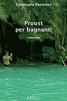 Proust per bagnanti (Italian Edition) by [Pettener, Emanuele]
