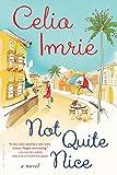 """""""Not Quite Nice"""" av Celia Imrie"""