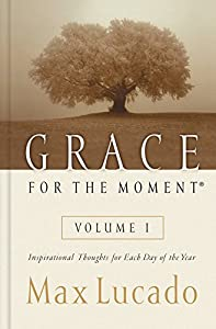 Hardcover Grace for the Moment: Inspirational Thoughts for Each Day of the Year Book