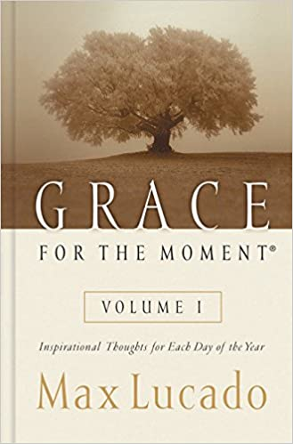 Moment Of Grace >> Grace For The Moment Inspirational Thoughts For Each Day Of The