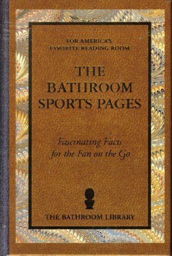 The Bathroom Sports Pages
