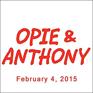 Opie & Anthony, Sherrod Small, February 4, 2015 Radio/TV Program