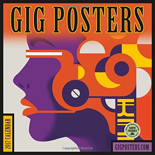 gig-posters-2017-wall-calendar-rock-show-art-for-the-21st-century