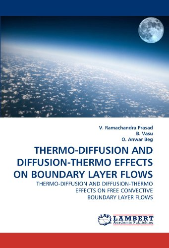 (THERMO-DIFFUSION AND DIFFUSION-THERMO EFFECTS ON BOUNDARY LAYER FLOWS: THERMO-DIFFUSION AND DIFFUSION-THERMO EFFECTS ON FREE CONVECTIVE BOUNDARY LAYER FLOWS)