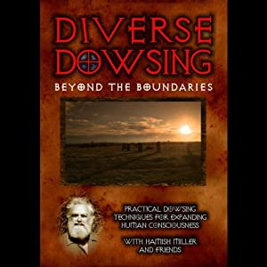 Diverse Dowsing Beyond Boundaries Audiobook