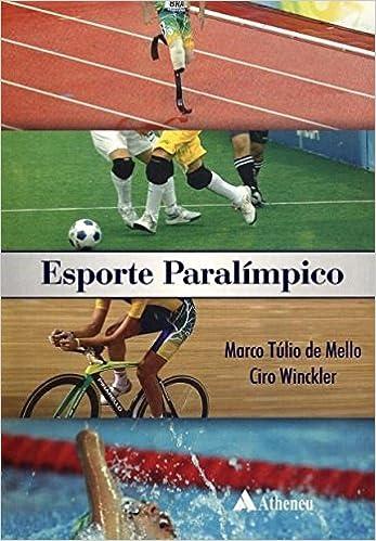 Esporte Paralímpico (Em Portuguese do Brasil)