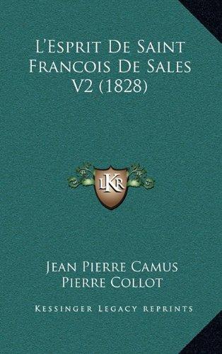 Download L'Esprit De Saint Francois De Sales V2 (1828) (French Edition) PDF