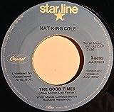 Nat King Cole: Ramblin' Rose / The Good Times 7