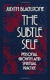 The Subtle Self, Judith Blackstone, 1556430663