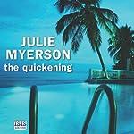 The Quickening | Julie Myerson