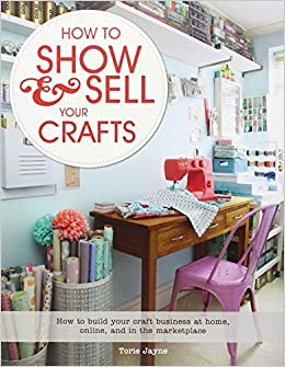 how to show sell your crafts how to build your craft
