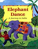 img - for Elephant Dance by Theresa Heine (2007-07-12) book / textbook / text book