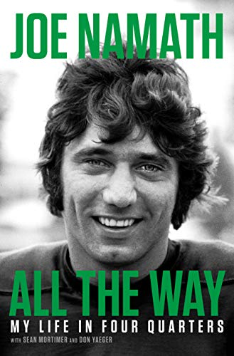All the Way: My Life in Four Quarters