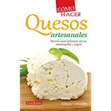 Cómo hacer quesos artesanales (Gastronomía)