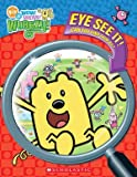 Wow! Wow! Wubbzy!: Eye See It!
