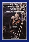 bob hoover book - Bob Croft Navy Diver, Submariner and Father of American Freediving