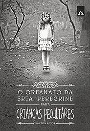 O Orfanato da Srta.Peregrine para Crianças Peculiares