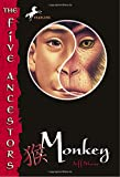 Monkey (The Five Ancestors, Book 2)