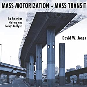 Mass Motorization and Mass Transit Audiobook