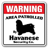 HAVANESE Novelty Sign | Indoor/Outdoor | Funny Home Décor for Garages, Living Rooms, Bedroom, Offices | SignMission HAVANESE owner, funny sign, dogs Wall Plaque Decoration