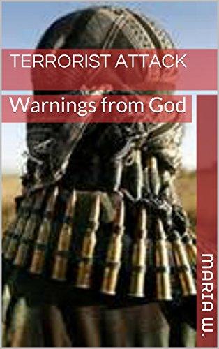 Terrorist Attack: Warnings from God