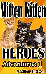 Mitten Kitten Heroes: Adventures 1