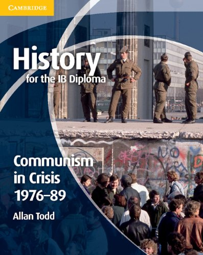 Download History for the IB Diploma: Communism in Crisis 1976-89 pdf