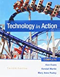 Technology in Action Complete and MyITLab with Pearson EText and Access Card 12th Edition