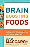 img - for Brain Boosting Foods: 50 Ways to Improve Your Memory, Unclutter Your Mind, and Get your Brain Working at its Highest Capacity by Eating Right book / textbook / text book