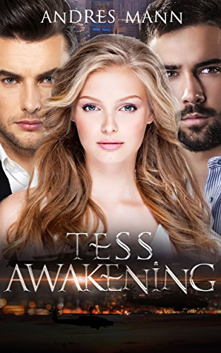 Book: Tess Awakening by Andres Mann