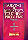 Solving the Ministry's Toughest Problems, Stephen E. Strang, 0930525019