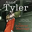 The Amateur Marriage Audiobook by Anne Tyler Narrated by Blair Brown