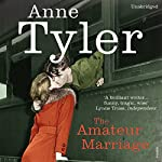 The Amateur Marriage | Anne Tyler