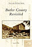 Butler County Revisited, Larry D. Parisi, 0738544779