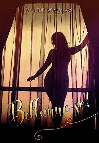 Bellanne-se!: Livro 1 (Duologia Bellanne-se)