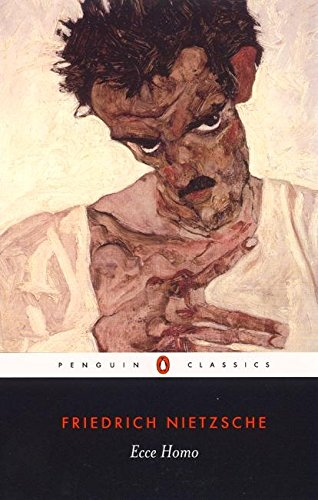 Ecce Homo - Ecce Homo: How One Becomes What One Is; Revised Edition (Penguin Classics)